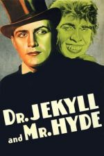 Dr. Jekyll and Mr. Hyde / Д-р Джекил и г-н Хайд (1931)