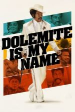Dolemite Is My Name / Долимайт е моето име (2019)
