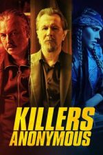 Killers Anonymous / Анонимни убийци (2019)