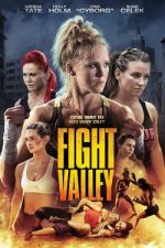 Fight Valley / Бойната долина (2016)
