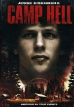 Camp Hell / Лагер Надежда (2010)