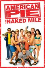 American Pie Presents: The Naked Mile / Американски пай 5: Голата миля (2006)