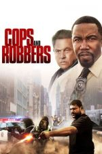 Cops and Robbers / Стражари и апаши (2017)