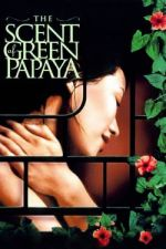 The Scent of Green Papaya / Аромат на зелена папая (1993)