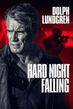 Hard Night Falling / Тежка нощ (2019)